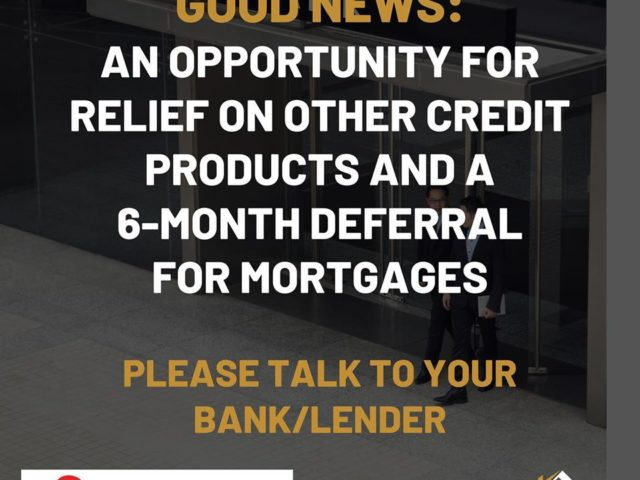 Relief on Credit Products and 6-Month Deferral for Mortgages