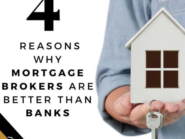 4 Reasons Mortgage Brokers are Better than BANKS!